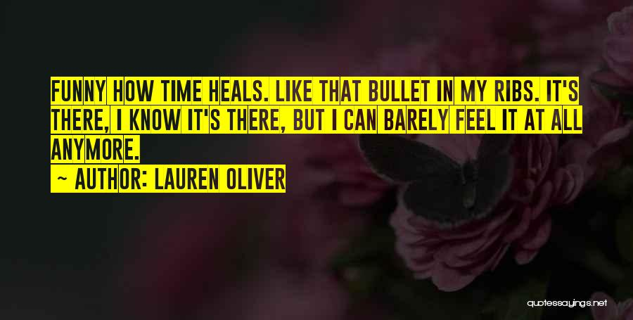 Time Heals Funny Quotes By Lauren Oliver