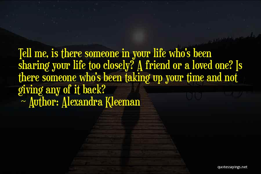 Time In Relationships Quotes By Alexandra Kleeman
