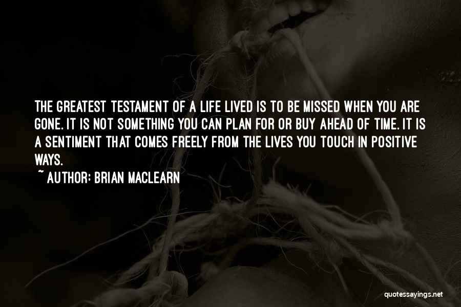 Time In Relationships Quotes By Brian MacLearn