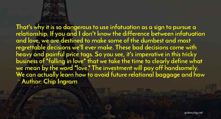 Time In Relationships Quotes By Chip Ingram