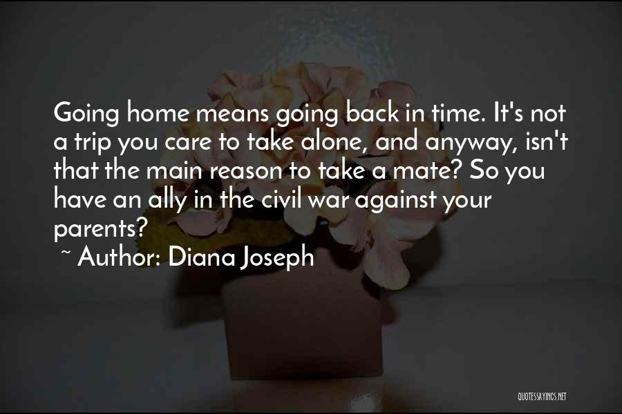 Time In Relationships Quotes By Diana Joseph