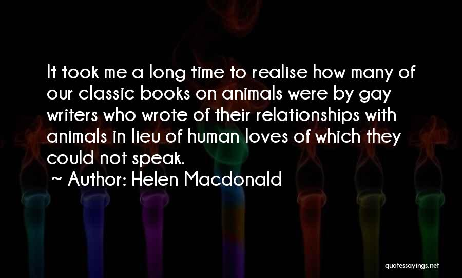 Time In Relationships Quotes By Helen Macdonald