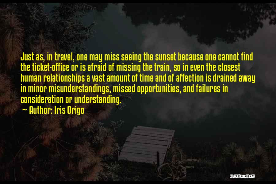 Time In Relationships Quotes By Iris Origo