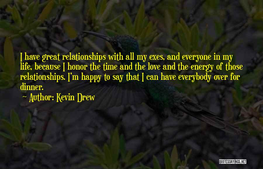 Time In Relationships Quotes By Kevin Drew