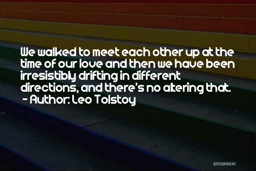 Time In Relationships Quotes By Leo Tolstoy