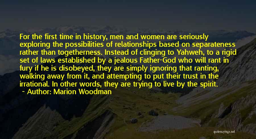 Time In Relationships Quotes By Marion Woodman