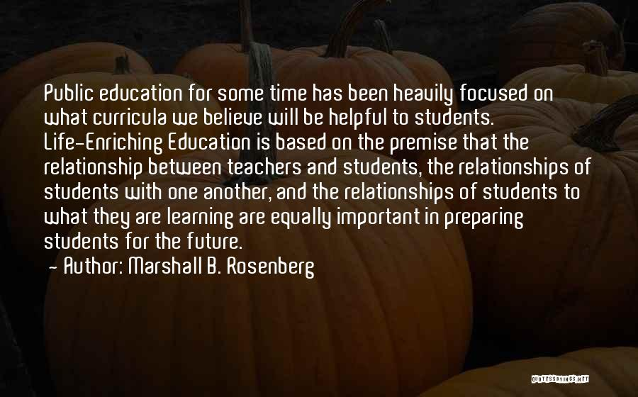 Time In Relationships Quotes By Marshall B. Rosenberg