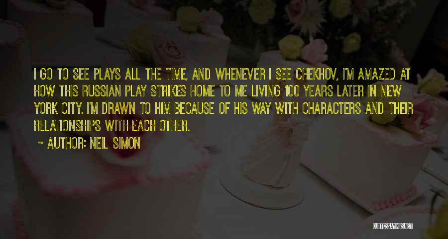 Time In Relationships Quotes By Neil Simon