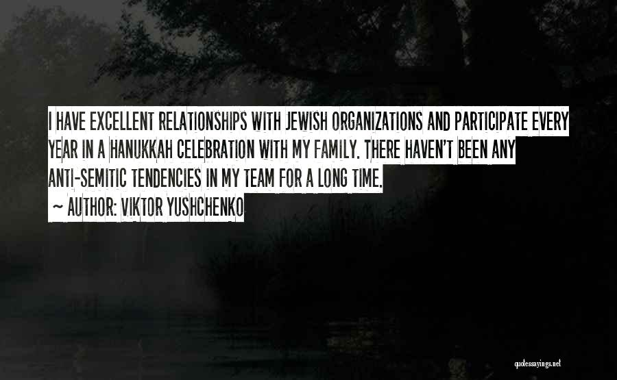 Time In Relationships Quotes By Viktor Yushchenko