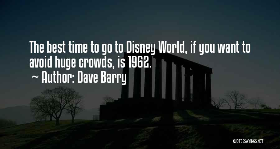 Time Is Funny Quotes By Dave Barry