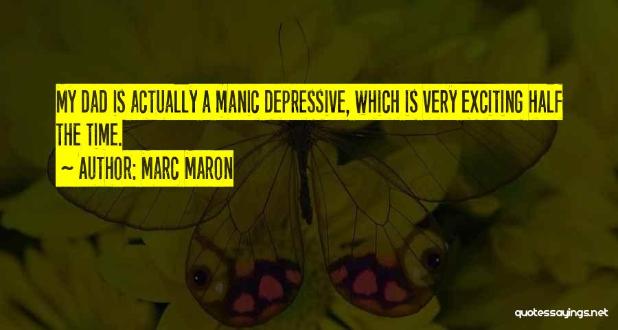 Time Is Funny Quotes By Marc Maron