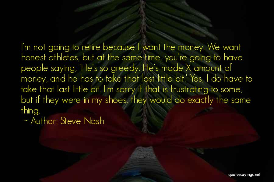 Time Is Funny Quotes By Steve Nash