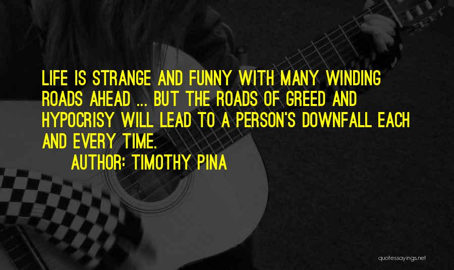 Time Is Funny Quotes By Timothy Pina