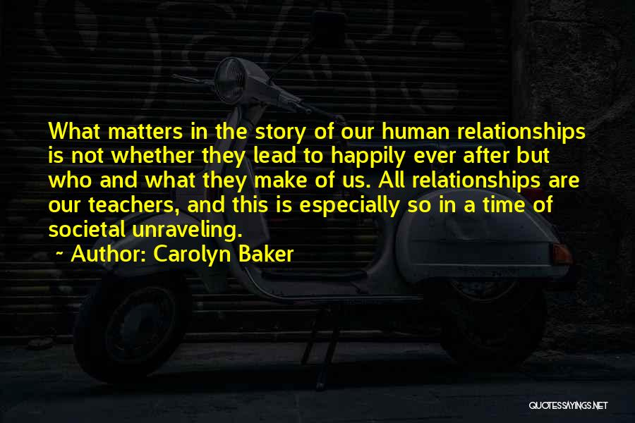 Time Is Near Quotes By Carolyn Baker