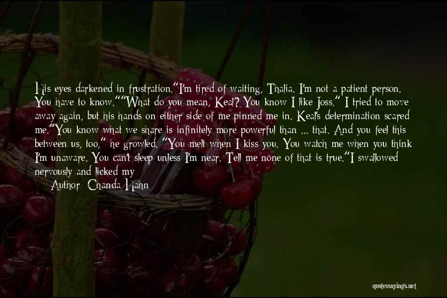 Time Is Near Quotes By Chanda Hahn