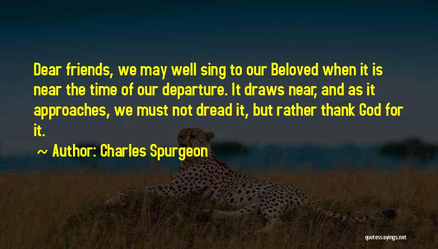 Time Is Near Quotes By Charles Spurgeon