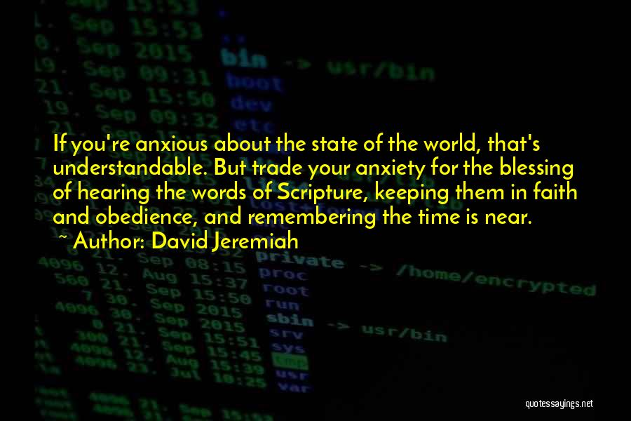 Time Is Near Quotes By David Jeremiah