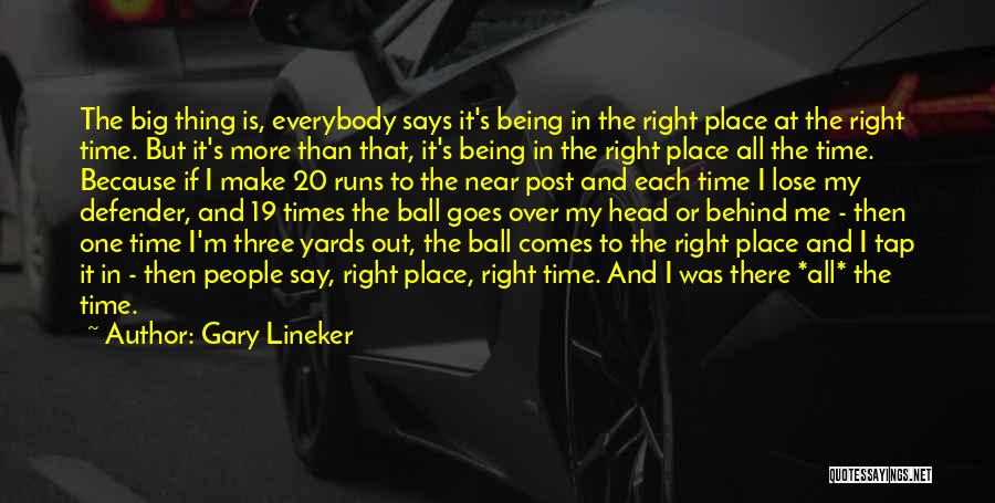 Time Is Near Quotes By Gary Lineker