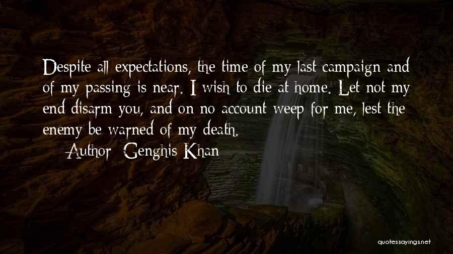 Time Is Near Quotes By Genghis Khan