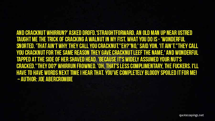 Time Is Near Quotes By Joe Abercrombie
