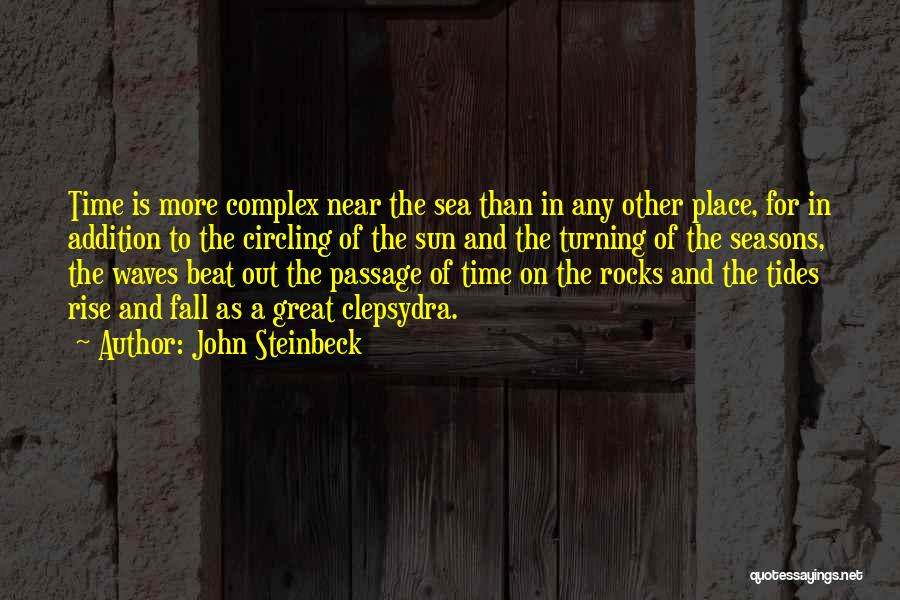 Time Is Near Quotes By John Steinbeck