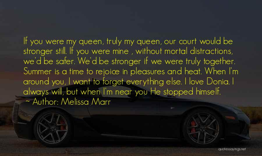Time Is Near Quotes By Melissa Marr