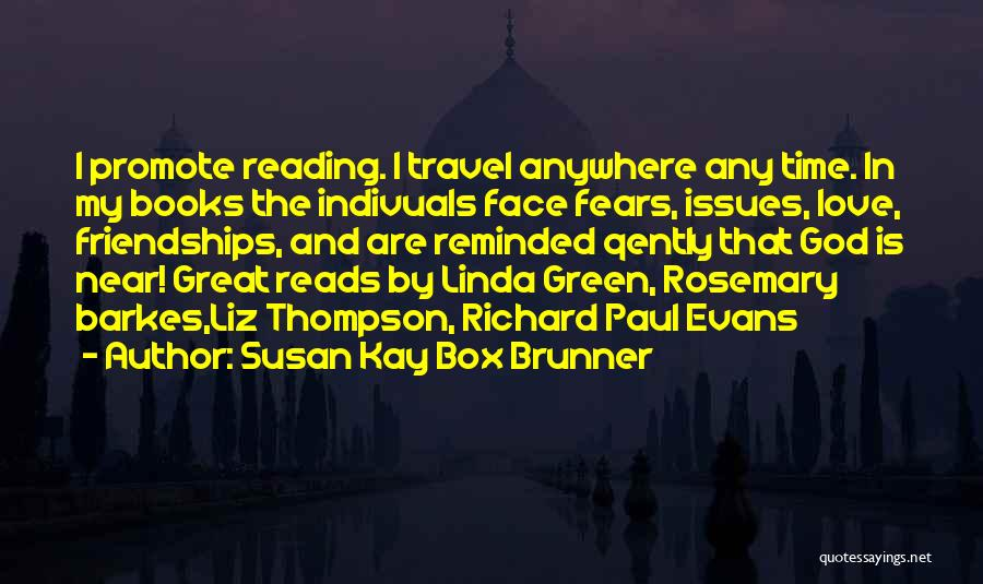 Time Is Near Quotes By Susan Kay Box Brunner