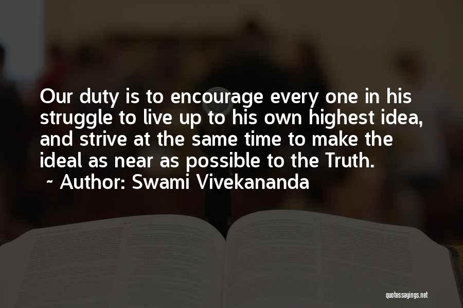 Time Is Near Quotes By Swami Vivekananda