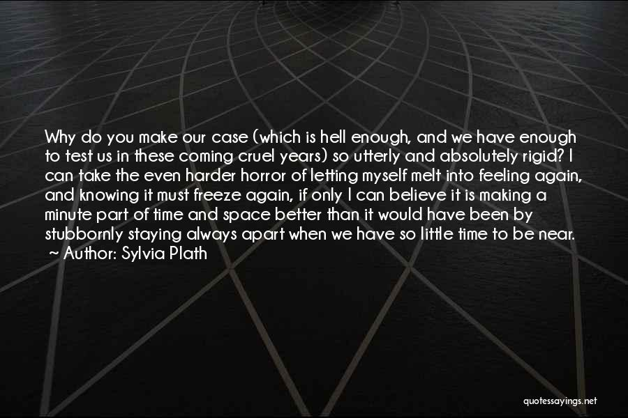 Time Is Near Quotes By Sylvia Plath