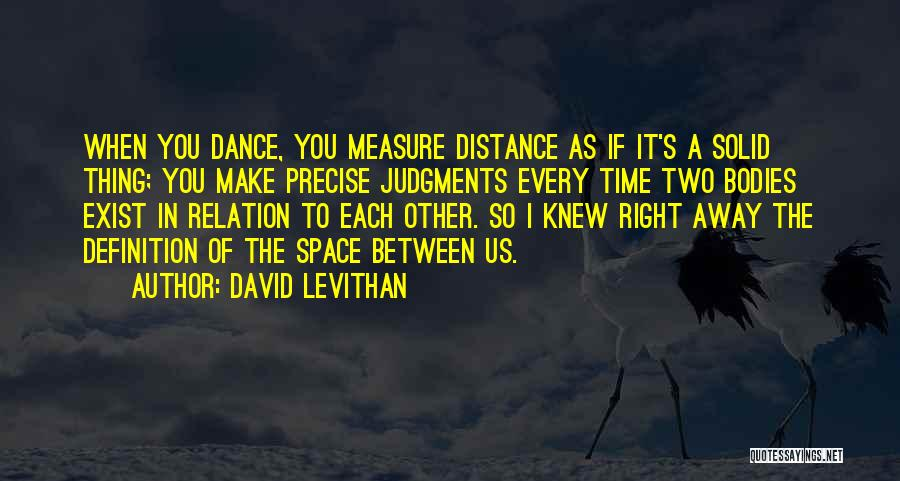 Time Is Not A Measure Of Love Quotes By David Levithan