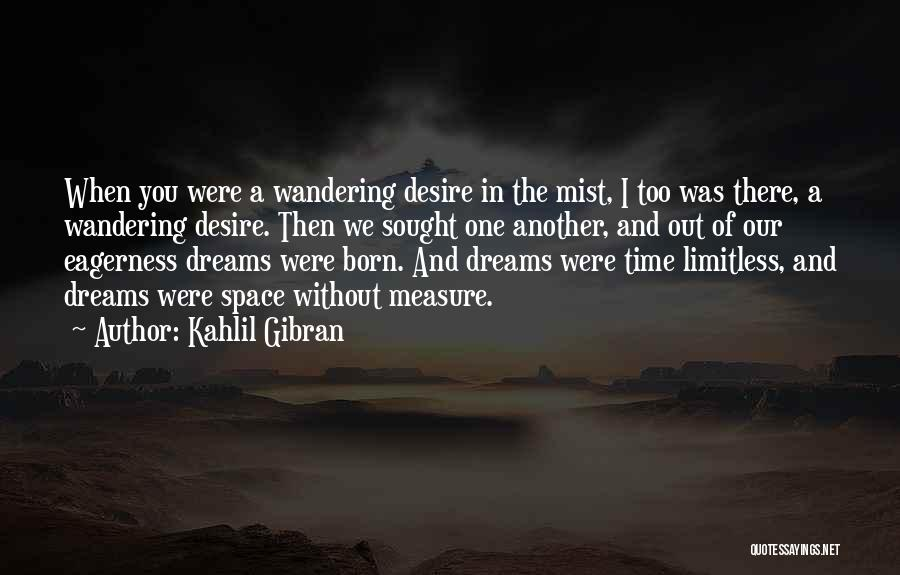 Time Is Not A Measure Of Love Quotes By Kahlil Gibran