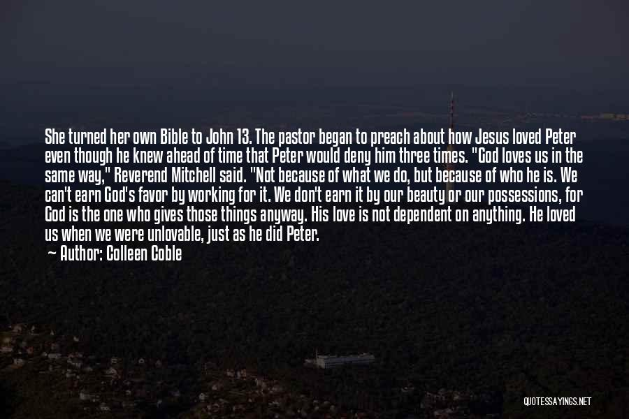 Time Love Bible Quotes By Colleen Coble