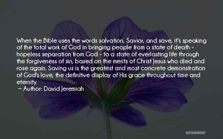 Time Love Bible Quotes By David Jeremiah