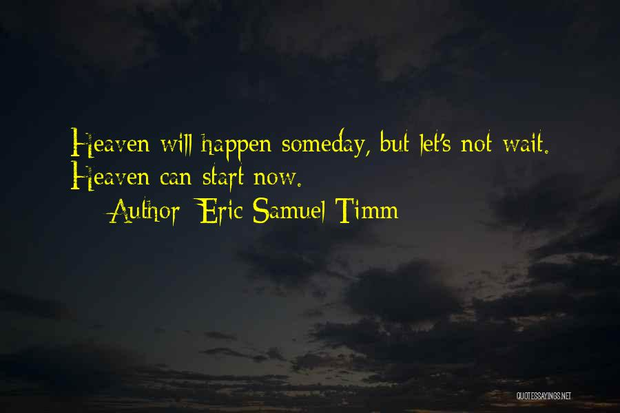 Time Love Bible Quotes By Eric Samuel Timm