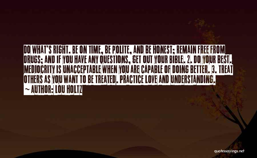Time Love Bible Quotes By Lou Holtz