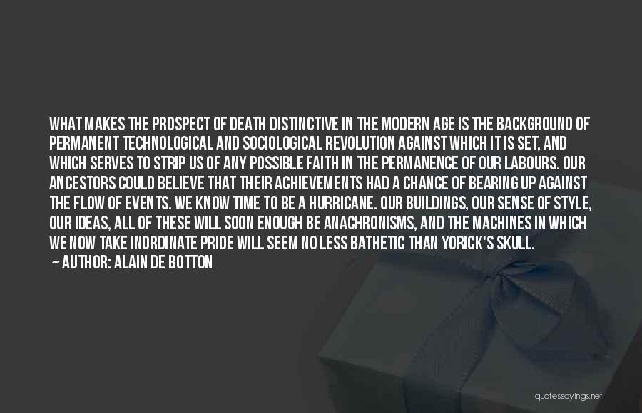 Time Machines Quotes By Alain De Botton