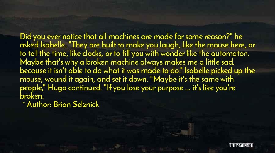 Time Machines Quotes By Brian Selznick
