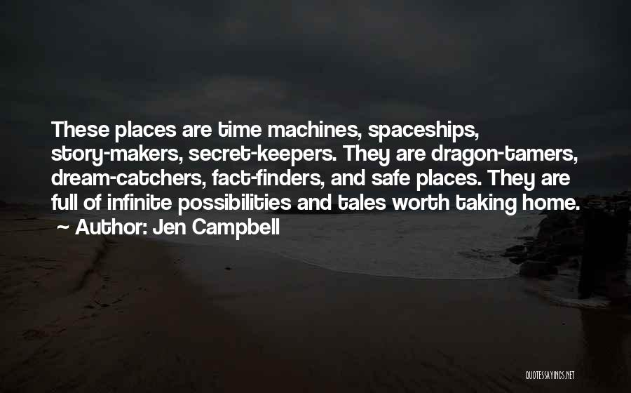 Time Machines Quotes By Jen Campbell
