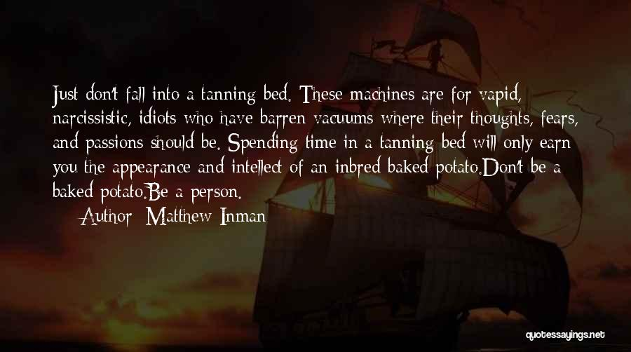 Time Machines Quotes By Matthew Inman