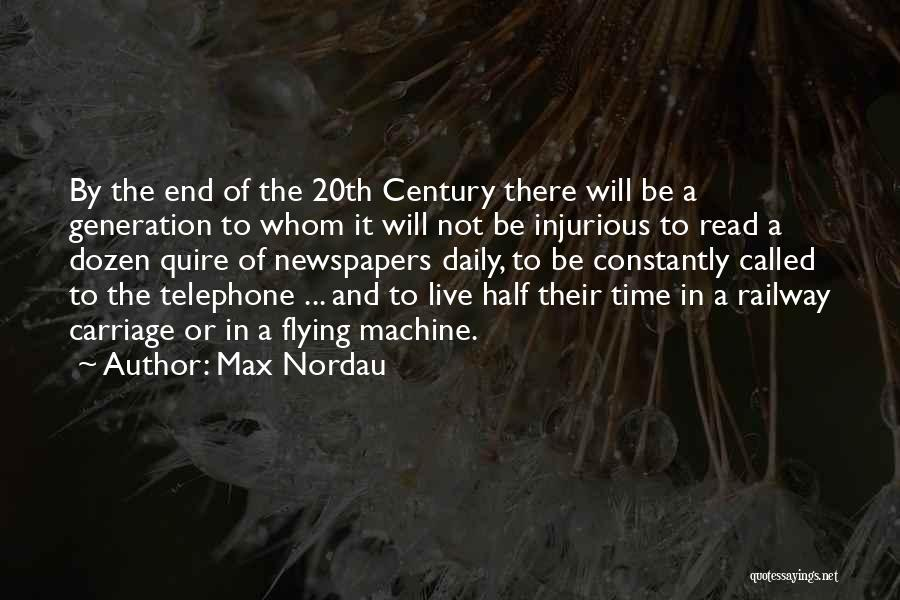 Time Machines Quotes By Max Nordau