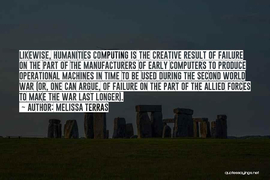Time Machines Quotes By Melissa Terras
