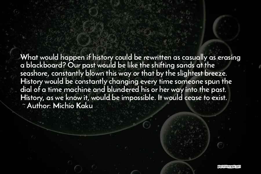 Time Machines Quotes By Michio Kaku
