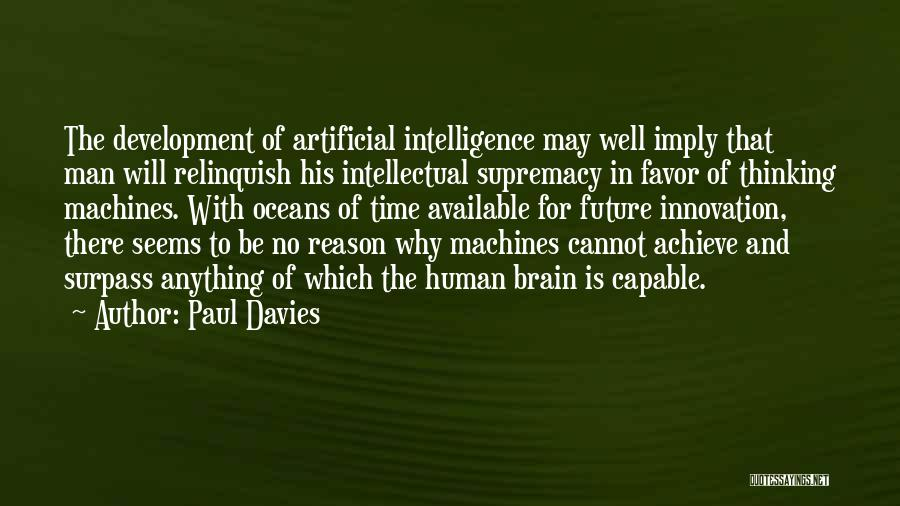 Time Machines Quotes By Paul Davies