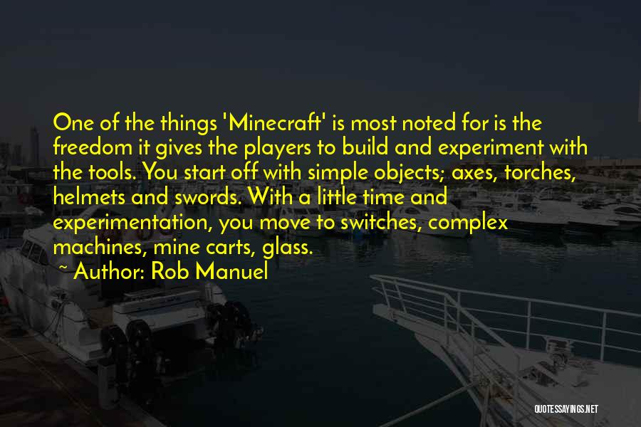 Time Machines Quotes By Rob Manuel