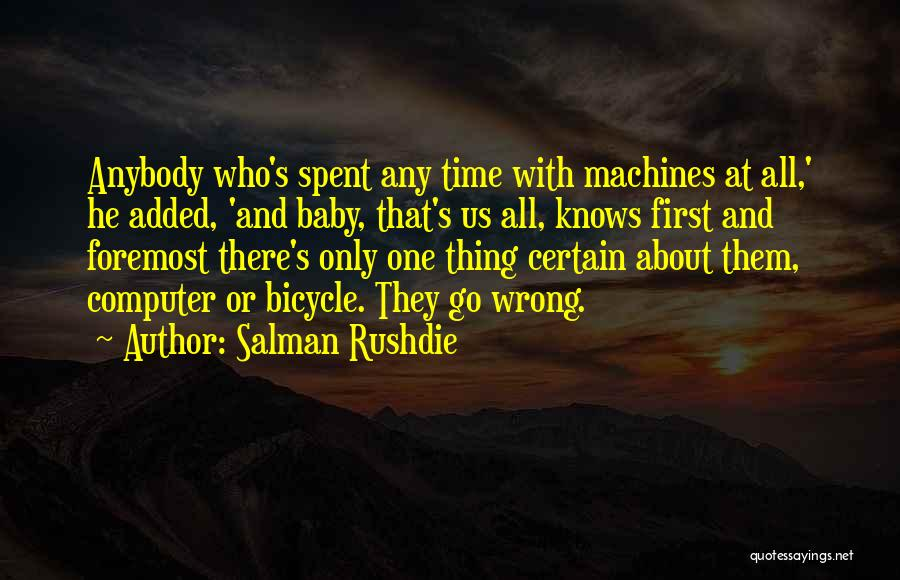Time Machines Quotes By Salman Rushdie