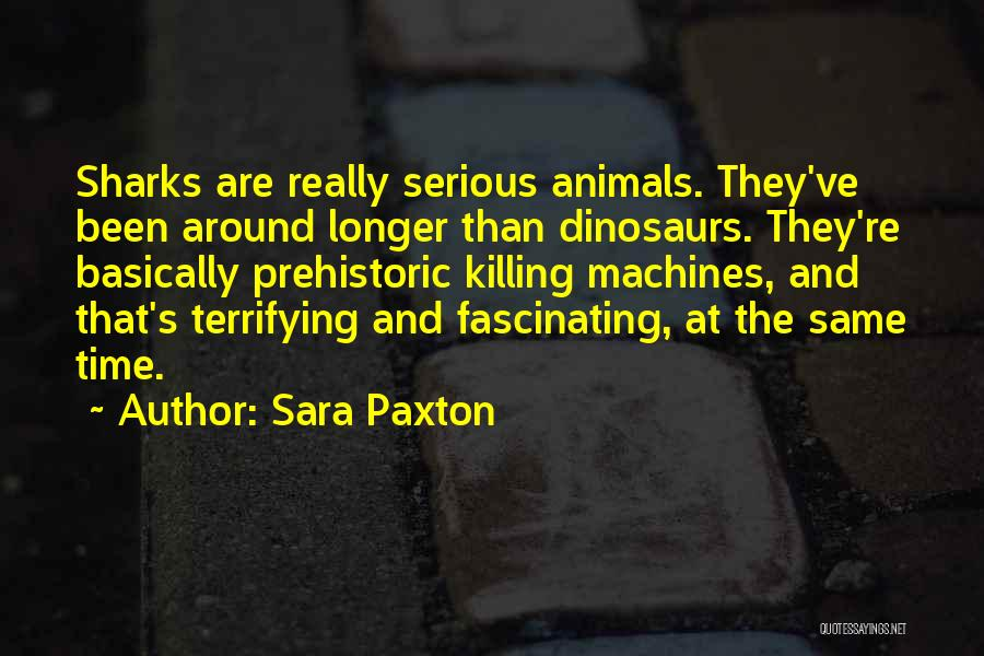 Time Machines Quotes By Sara Paxton