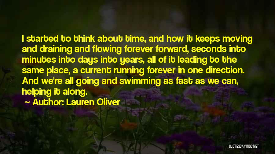 Time Moving Fast Quotes By Lauren Oliver
