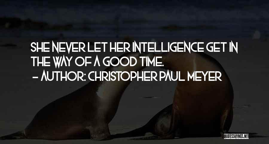 Time Never Quotes By Christopher Paul Meyer