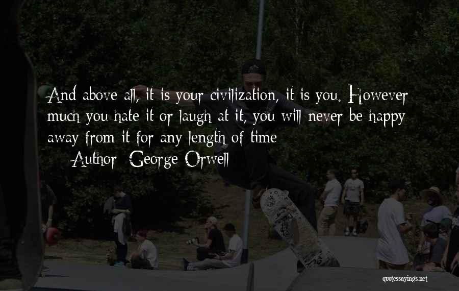 Time Never Quotes By George Orwell