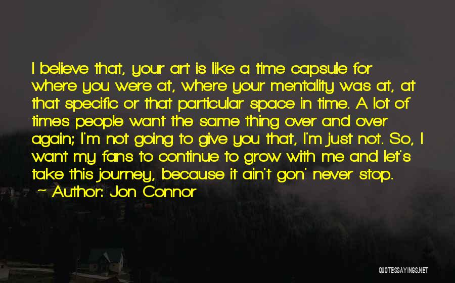 Time Never Quotes By Jon Connor